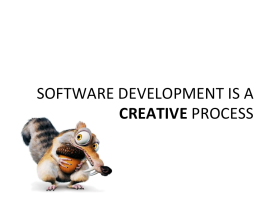 Lean Software Development -- Software Development is a creative process