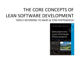 Lean Software Development -- The core concepts of Lean Software Development