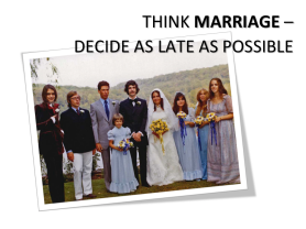 Lean Software Development -- Think Marriage -- Decide as late as possible